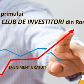 Lansarea primului club de investitori din România