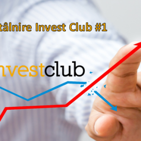 Întâlnire Invest Club #1