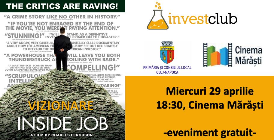 """Vizionare: """"Inside Job"""" la Cinema Mărăști"""