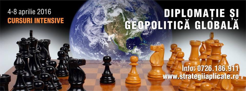CURSURI INTENSIVE de Diplomație & Geopolitică Globală