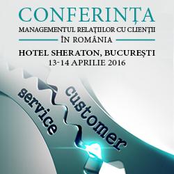 Conferința Managementul Relațiilor cu Clienții în România 2016
