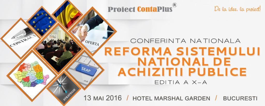 Conferinta nationala – Reforma sistemului national de achizitii publice – Editia a X – a