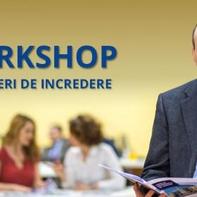 """Workshop """"Parteneri de Incredere"""""""