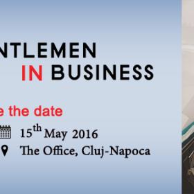 Business Ladies Club organizează cea de-a doua ediție a conferinței Gentlemen in Business, destinată exclusiv domnilor