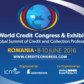 A rămas mai puțin de o săptămână până la debutul celui mai important eveniment al anului dedicat managementului riscului de credit – World Credit Congress & Exhibition, care se desfășoară la București