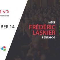 Business TechTalk w/ Frédéric Lasnier (PENTALOG)