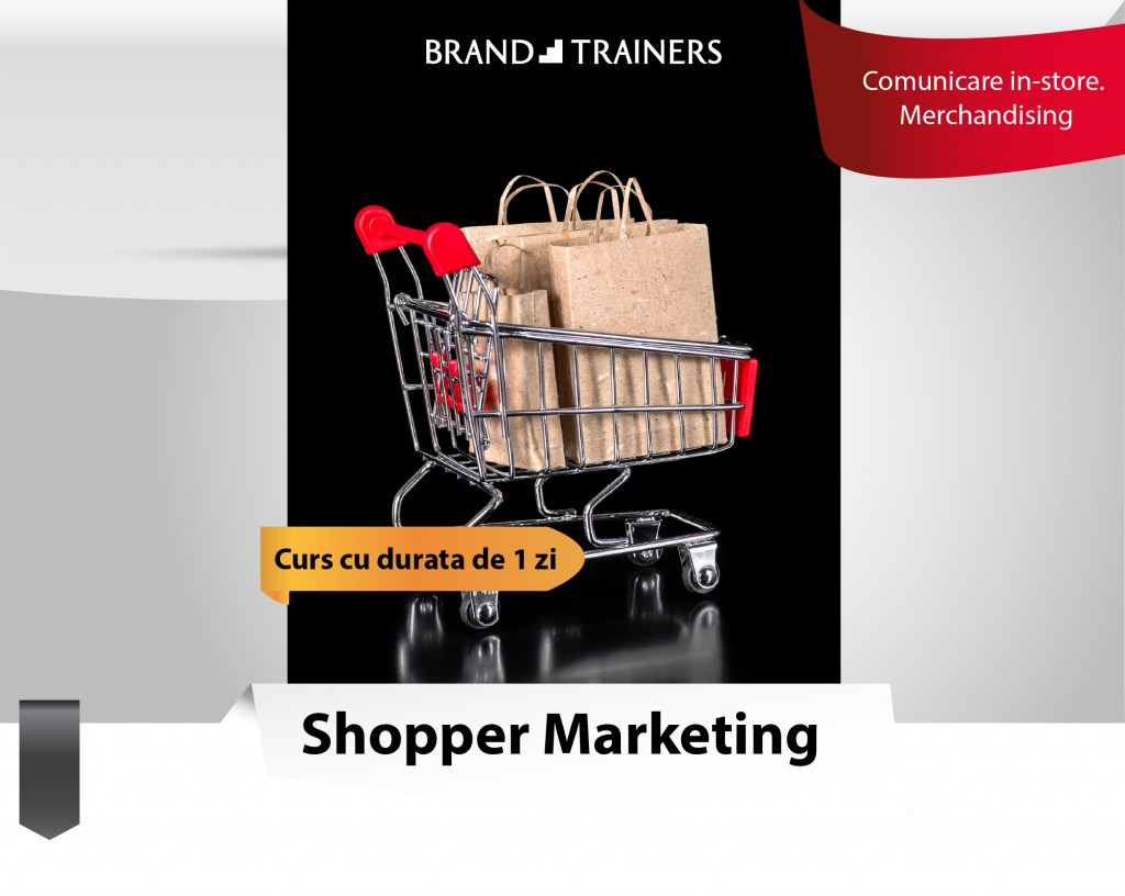 SHOPPER MARKETING – Curs de comunicare in-store