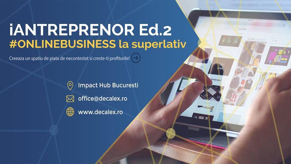 IAntreprenor – #onlinebusiness la superlativ Ed. 2
