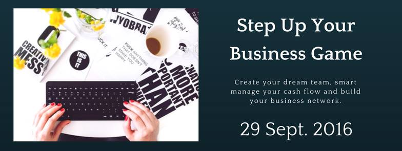 Step Up Your Business Game