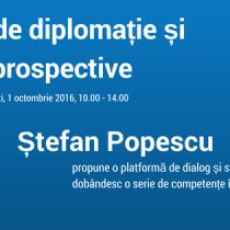 Workshop de Diplomatie cu Stefan Popescu