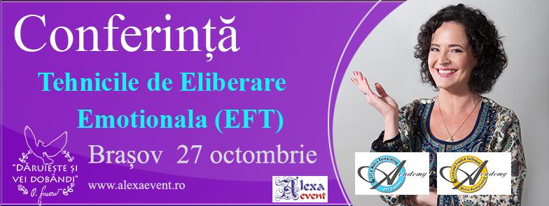 Conferinta Brasov: Tehnicile de Eliberare Emoțională (EFT) cu Oana Sorescu